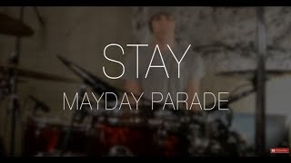 Stay - Mayday Parade (Drum Cover) HD