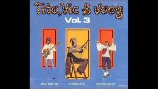 Tito, Vic & Joey - Tough Hits Vol. 3 (Full Album)