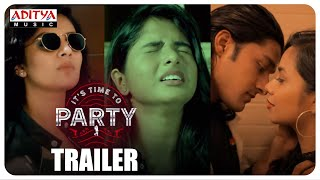 It's Time To Party Trailer || Sreemukhi || Sekhar Mopoori || Goutham EVS