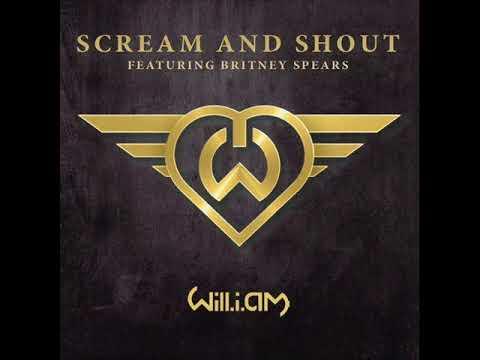 Will.I.Am feat. Britney Spears - Scream & Shout Lyrics