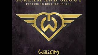Will.I.Am feat Britney Spears - Scream & Shout Lyrics