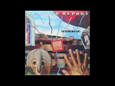Weather Report - China Blues mp3