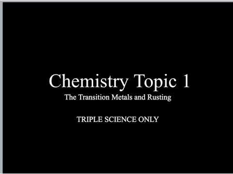 The Transition Metals (Triple Only) - GCSE Chemistry 9-1