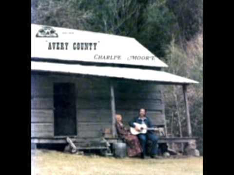 Avery County [1979] - Charlie Moore