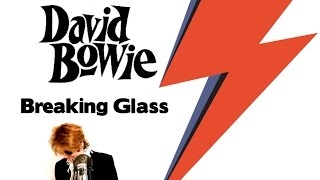 David Bowie   Breaking Glass