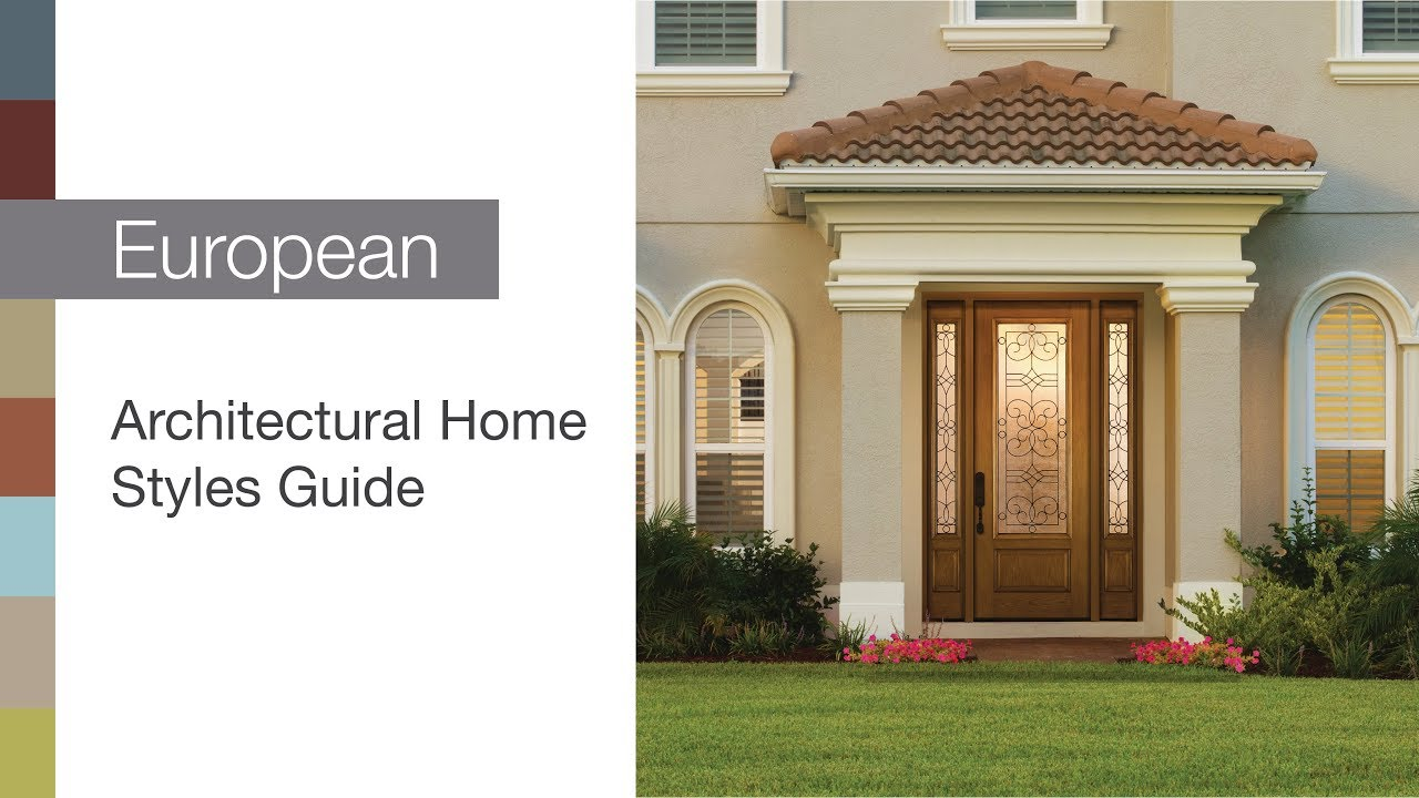 Architectural Home Styles Guide – European - YouTube