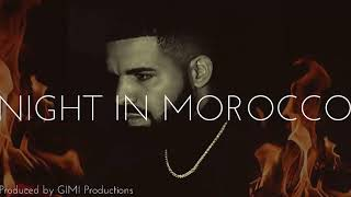 NEW!! Drake x French Montana x Meek Mill Type Beat - Night In Morocco (NEW 2019 MUSIC)