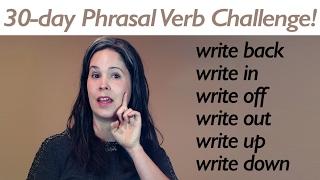 PHRASAL VERB WRITE