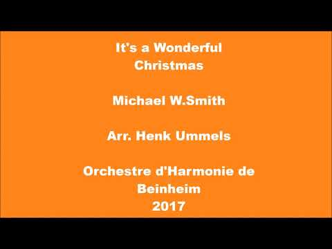 It's a wonderful Christmas - Michael W.Smith - Orchestre d'Harmonie de Beinheim