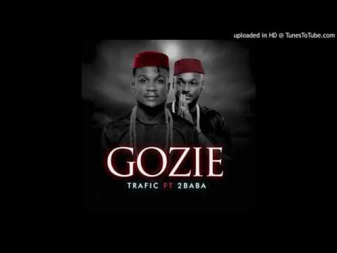 Trafic ft 2face - Gozie