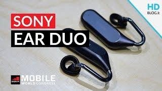 SONY EAR DUO, auricolari SMART con ASSISTENTE integrato   MWC 2018