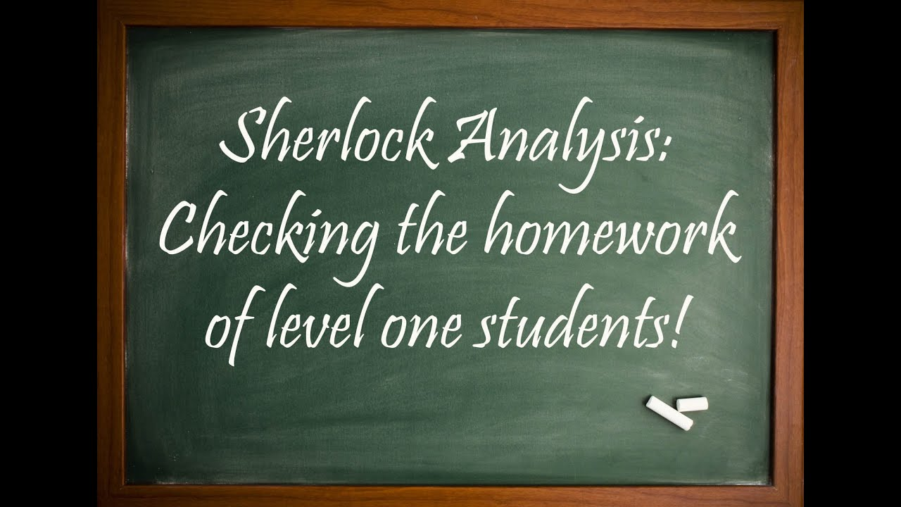 Inside look at students homework - Sherlock Analysis