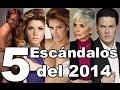Los 5 Escándalos del 2014