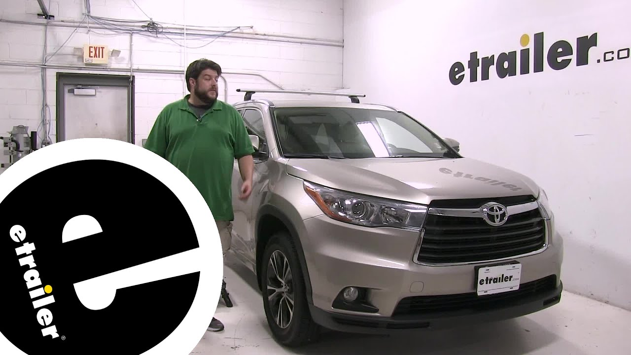 Review Thule Roof Rack 2016 Toyota Highlander Thkit3134 Etrailer