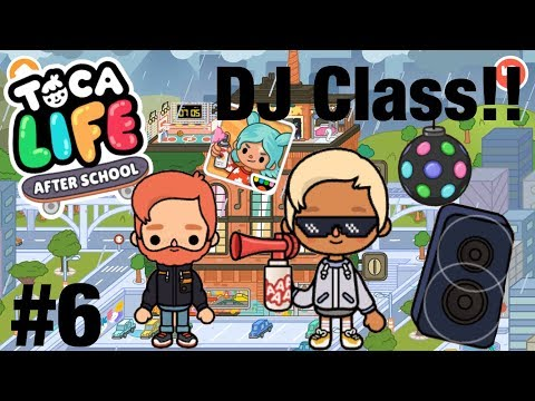 Toca life after school | DJ Class! #6