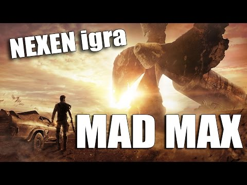 Nexen igra Mad Max!