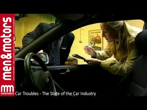 Car Troubles - The State of the Car Industry