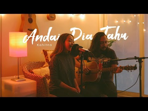 Andai Dia Tahu | Kahitna (Cover) By The Macarons Project