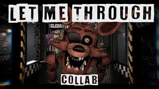 [SFM FNaF] Let Me Through | Collab with Animation Studios