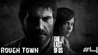 (#4) Rough Town (The Last Of Us) w/LennyDaBrownBear