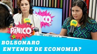 Debate! Bolsonaro entende de economia?