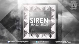 Brazzabelle - Siren [OUT NOW]