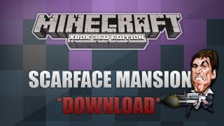 Minecraft Xbox 360 - Scarface Mansion Replica *DOWNLOAD*