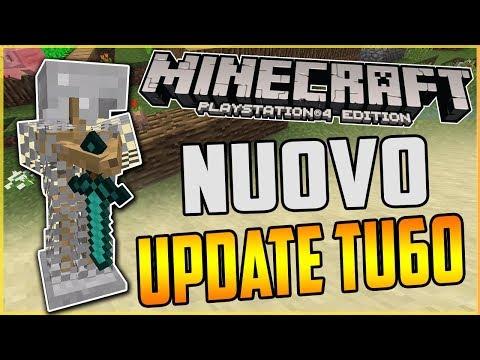 TUTTE LE INFO SUL NUOVO AGGIORNAMENTO!!😱 SURVIVAL UPDATE TU60 MINECRAFT PS4 ITA ( XBOX WIIU SWITCH)