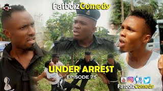 Under Arrest (Fatboiz Comedy)
