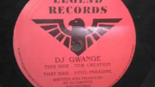 Dj Gwange - New Creation