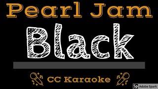 Pearl Jam • Black (CC) [Karaoke Instrumental Lyrics]