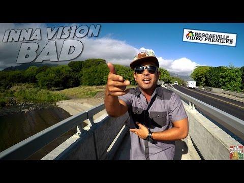 Inna Vision - Bad [Official Video 2016]
