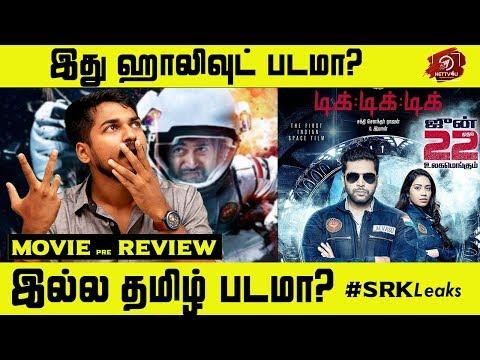 Tik Tik Tik Movie Pre Review | # SRK Leaks | Jayam Ravi