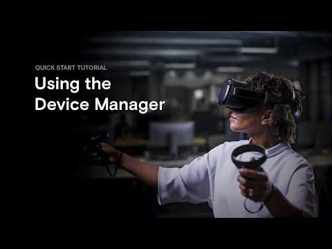 Quickstart Tutorial - Oculus For Business - Using the Device Manager thumbnail
