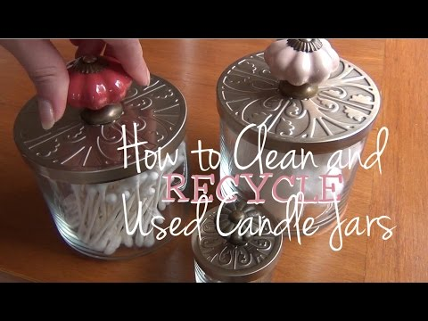 How to Clean and Recycle ♥ Used Candle Jars into Cute ...