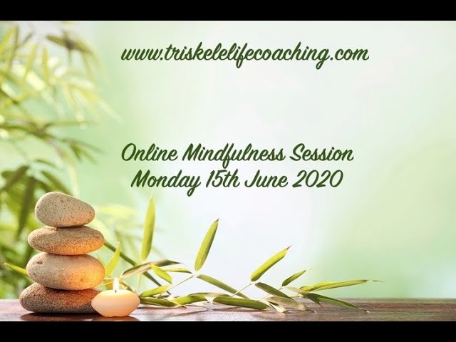 Online Mindfulness Session – Time to Relax