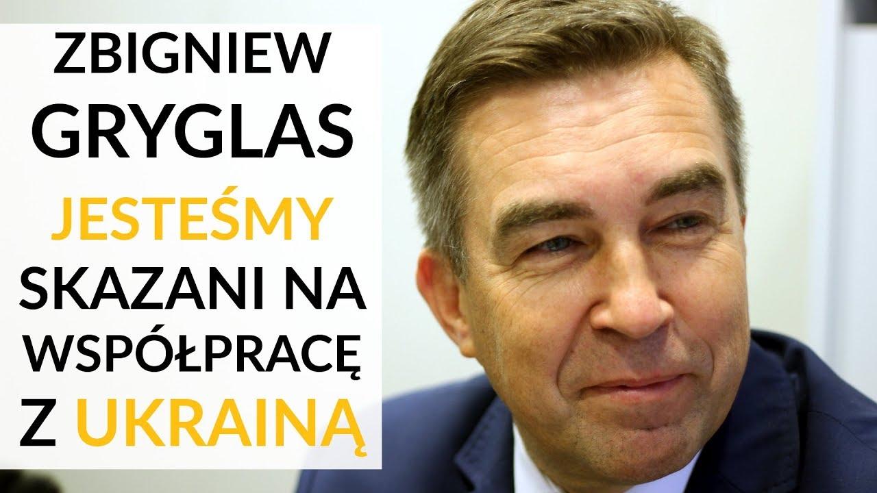 Gryglas: Jesteśmy skazani na współpracę z Ukrainą. Musimy ją wspierać