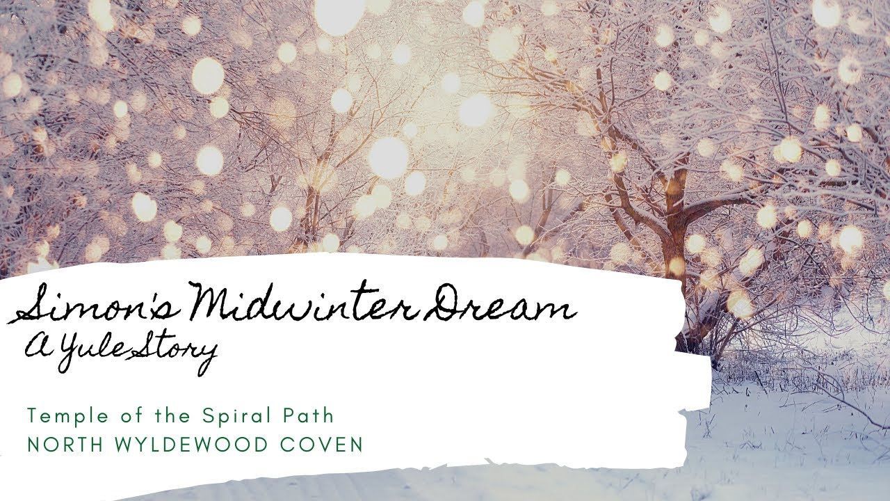 TSP's 12 Days of Yule 2020 - DAY 9 - Simon's Midwinter Dream: A Yule Story