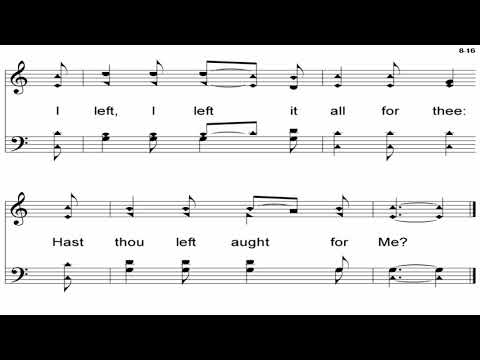 I Gave My Life For Thee - A Cappella Hymn