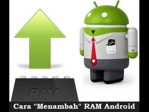 Tips cara terbaik menambah RAM pada HP android