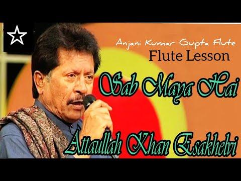 Sab Maya Hai | Attaullah Khan | Biggners Flute Lesson
