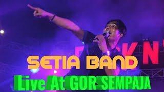 Setia Band Bintang Kehidupan Live Gor Sempaja Samarinda