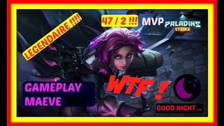 PALADINS STRIKE MAEVE LEGENDAIRE MVP 47/2 GAMEPLAY #4 SIEGE