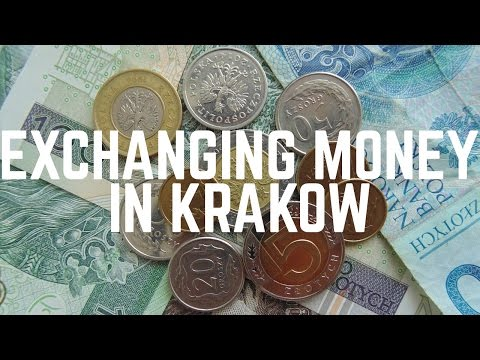 Krakow Travel Guide: Where to Change Money and Get Polish Zloty