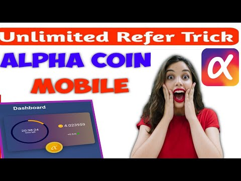 Alpha Network Coin Mobile Mining App | Unlimited Refer Trick | Make Money Online without investment