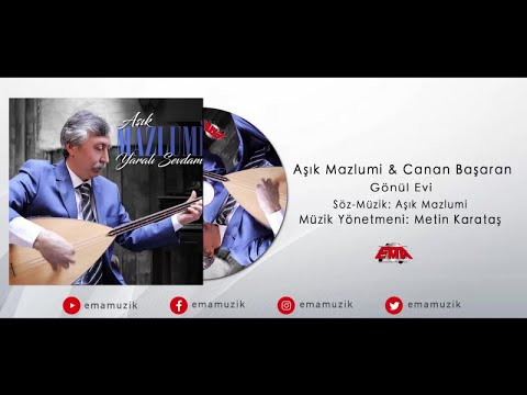Aşık Mazlumi Ft. Emine Canan Başaran - Gönül Evi - (Yaralı Sevdam / 2017 Official Video)