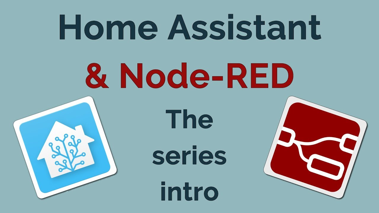 Home Assistant & NodeRED - The series preview