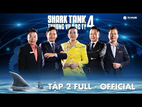 Shark Tank Việt Nam 4 #2   Startup mơ lớn bị dàn cá mập tấn công và những cú ngược dòng ngoạn mục