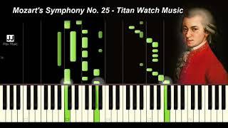 Mozart Symphony No 25 - Titan Watch Music