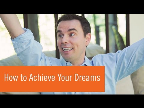 How to Achieve Your Dreams (and Keep Going When It's Hard!)